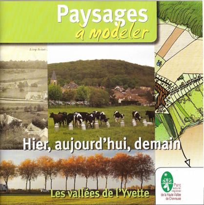 Paysages à modeler – les vallées de l 'Yvette